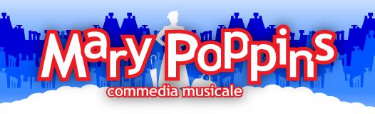 Mary Poppins al teatro Mauro Bolognini di Pistoia